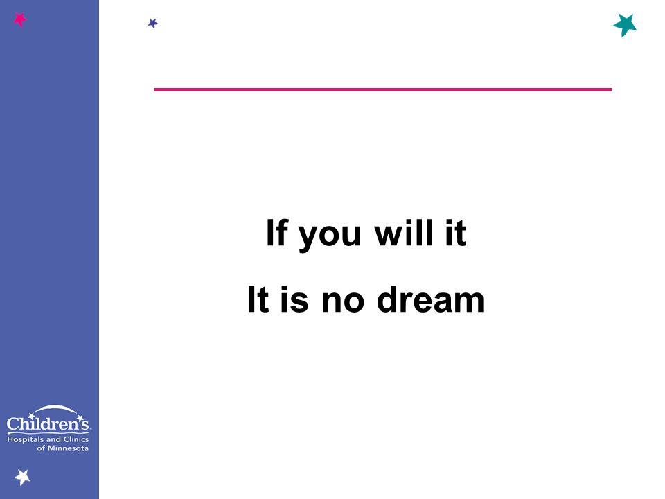 If you will it It is no dream