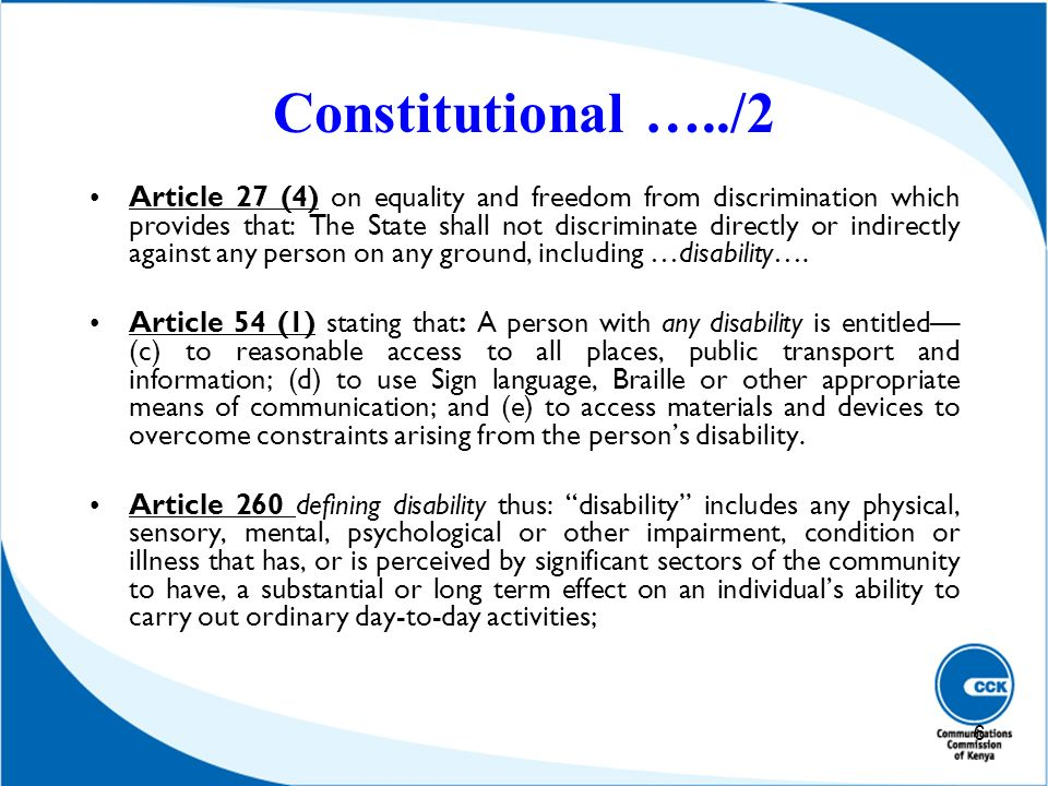 Constitutional …../2 Article 27 (4) on equality and freedom from discrimination which provides that: The State shall not discriminate directly or indi