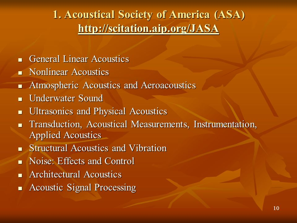 9 List of resources in Nepal under PERii Acoustical Society of America (ASA) http://scitation.aip.org/JASA http://scitation.aip.org/JASA American Inst