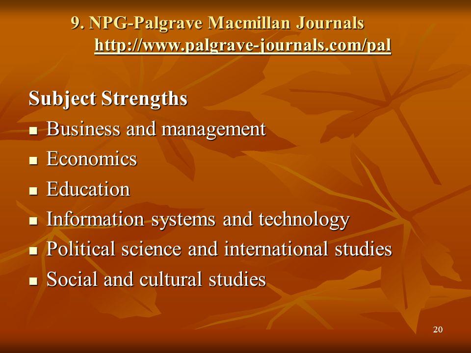 NPG- Nature Contd… Earth sciences Evolution & Ecology Geosciences Life sciences: BiotechnologyCancerDevelopment Drug discovery Evolution & Ecology Gen