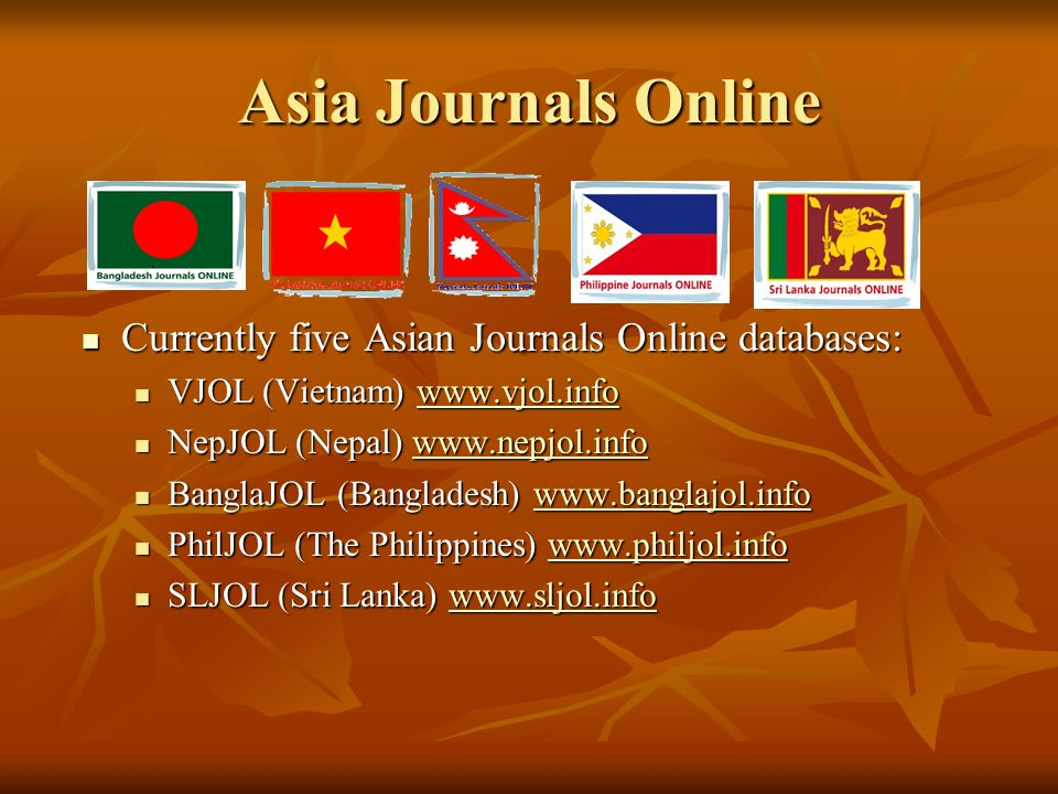 36 Asia Journals Online (AsiaJol) http://www.asiajol.info http://www.asiajol.info AsiaJOL is a portal to scholarly journals published in Bangladesh, N