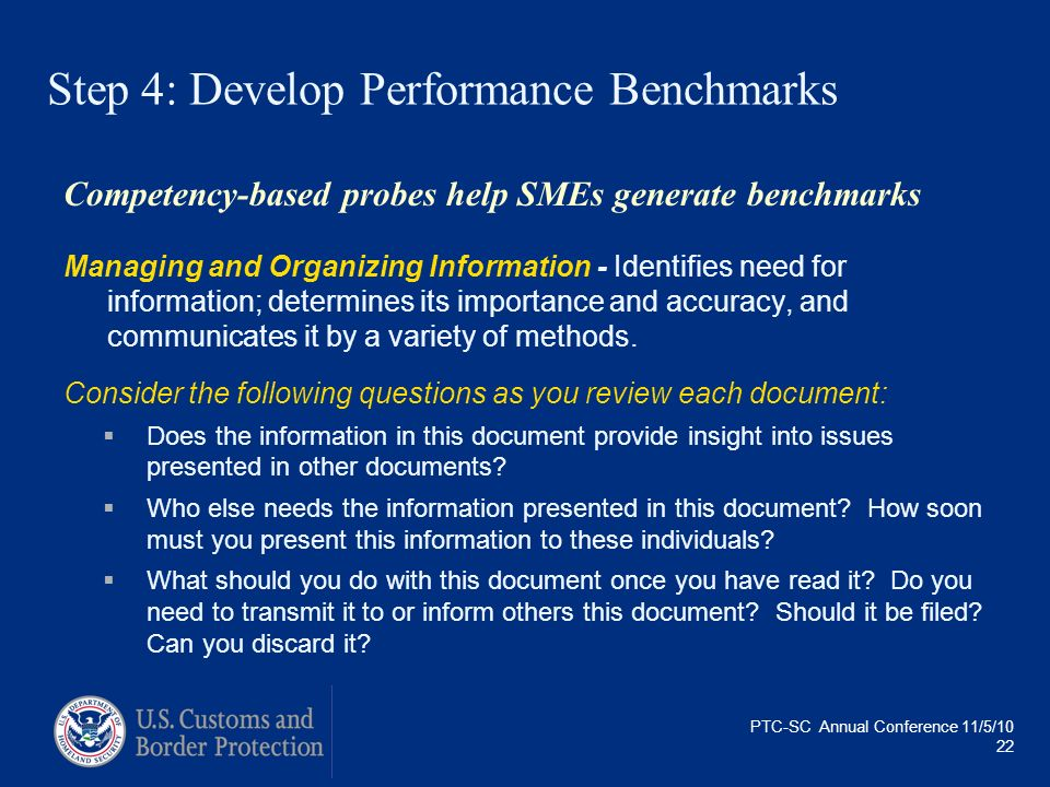 PTC-SC Annual Conference 11/5/10 22 Step 4: Develop Performance Benchmarks Competency-based probes help SMEs generate benchmarks Managing and Organizi