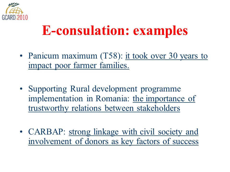 E-consulation: examples Panicum maximum (T58): it took over 30 years to impact poor farmer families.