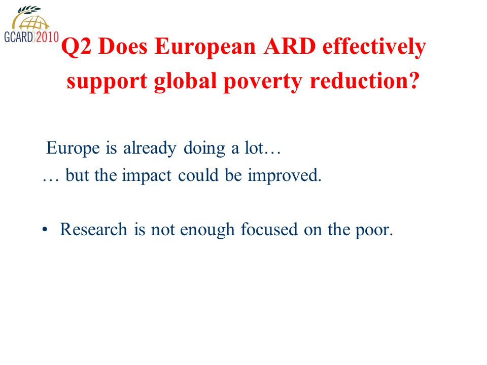 Q2 Does European ARD effectively support global poverty reduction.