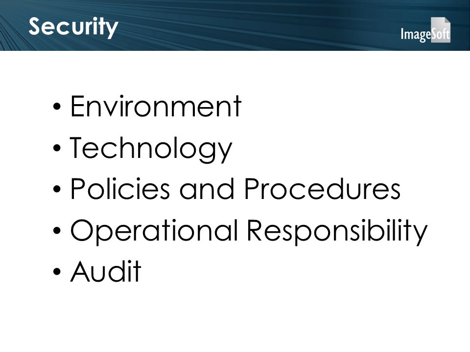 Security Environment Technology Policies and Procedures Operational Responsibility Audit