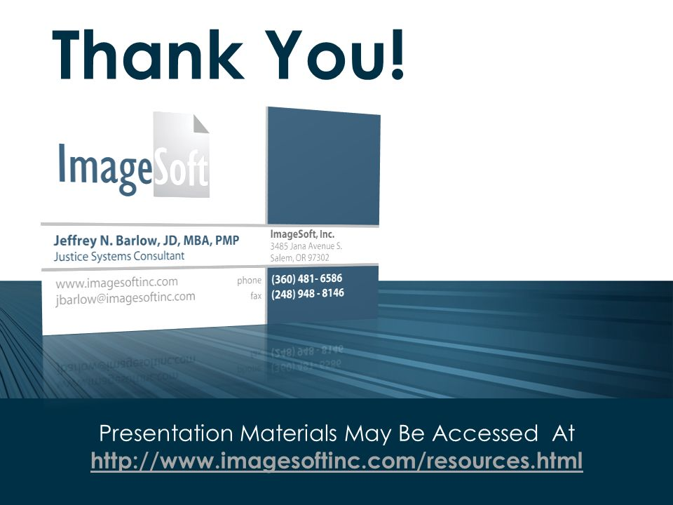 Presentation Materials May Be Accessed At   Thank You!