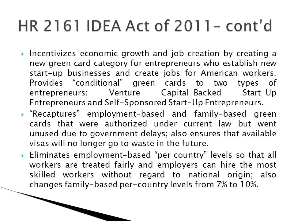 Incentivizes economic growth and job creation by creating a new green card category for entrepreneurs who establish new start-up businesses and create
