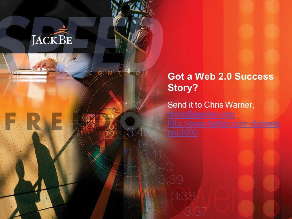Got a Web 2.0 Success Story.