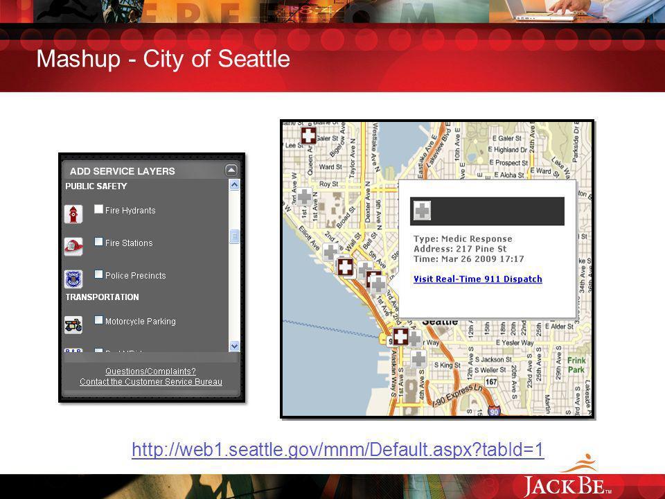 TM Mashup - City of Seattle http://web1.seattle.gov/mnm/Default.aspx tabId=1