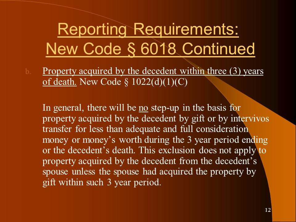 12 Reporting Requirements: New Code § 6018 Continued b.