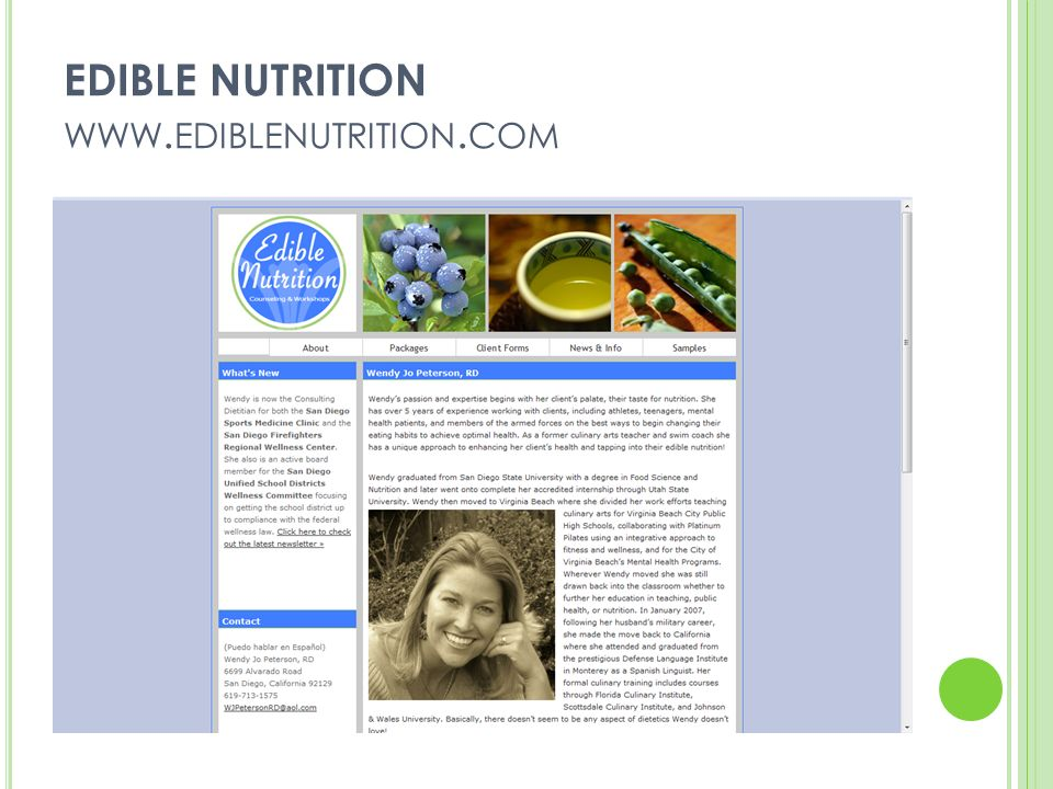 MV NUTRITION WEB STRATEGY Professional MNT Clinic with a Hint of Sexy Website Monthly e-newsletter Practice statistics Online nutrition records Testimonials Video Segments PR/marketing Advertising in community TV appearances Note: Nutrition for you (http://www.nu4you.net/)