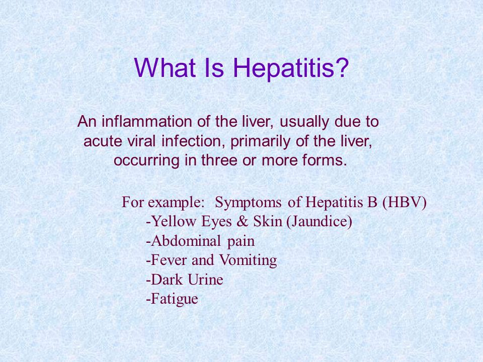 What Is Hepatitis? An inflammation of the liver, usually due to acute viral infection, primarily of the liver, occurring in three or more forms. For e