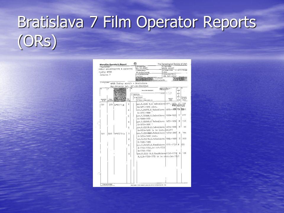 Bratislava 7 Film Operator Reports (ORs)