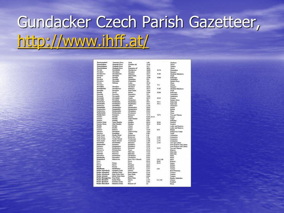 Gundacker Czech Parish Gazetteer, http://www.ihff.at/ http://www.ihff.at/ http://www.ihff.at/