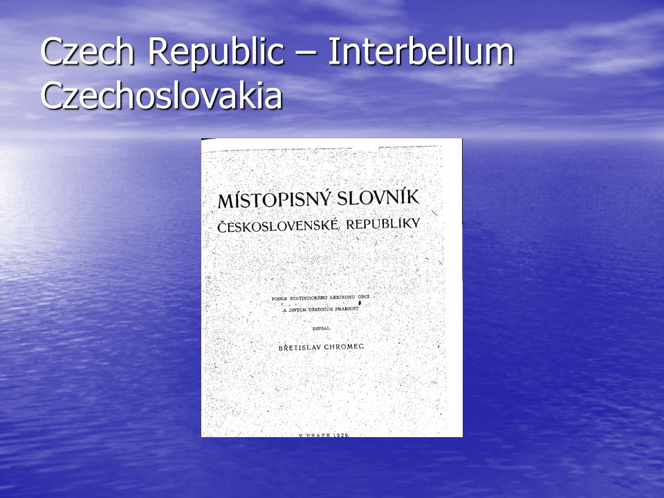 Czech Republic – Interbellum Czechoslovakia