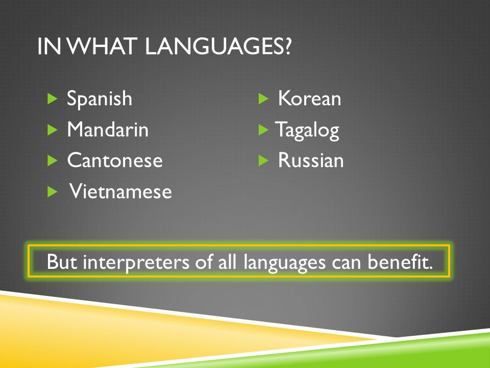 IN WHAT LANGUAGES.