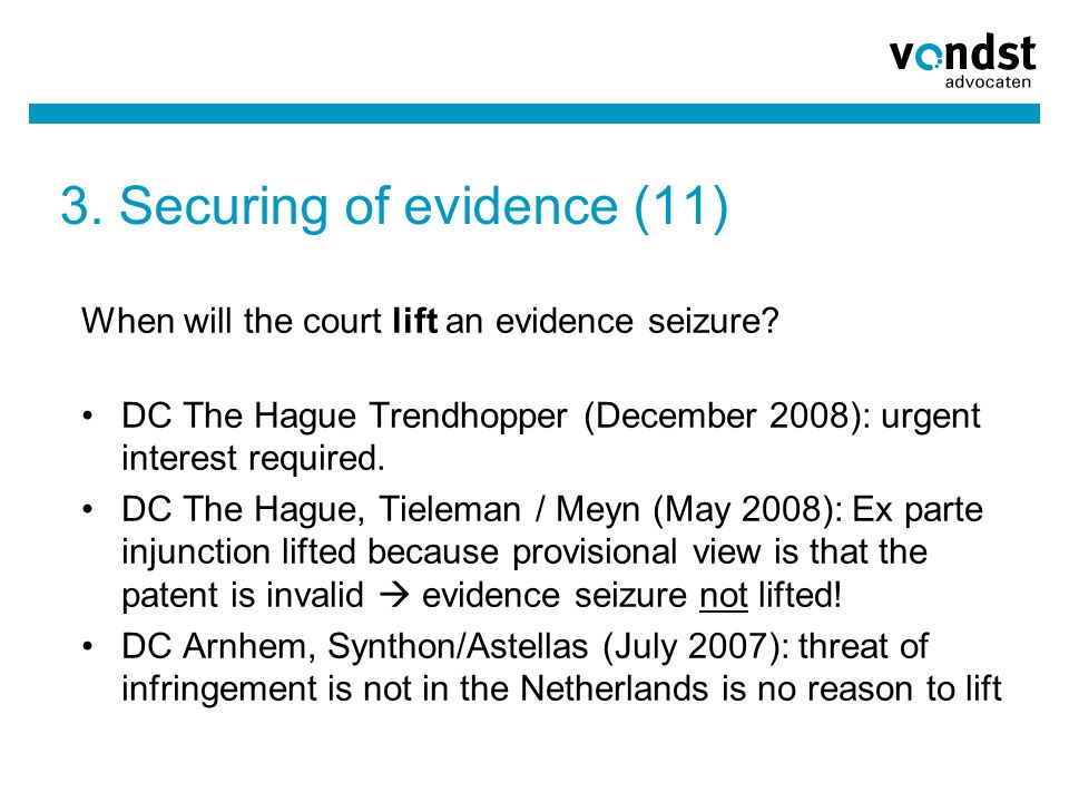 3. Securing of evidence (11) When will the court lift an evidence seizure.