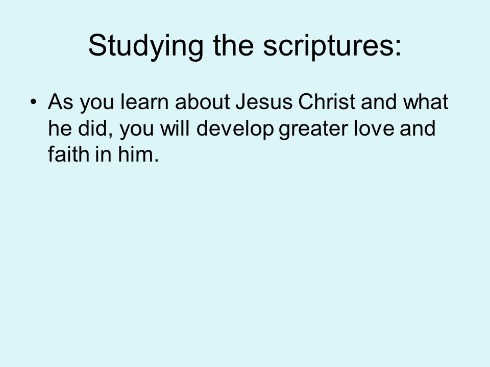 How can the following activities help us strengthen our faith in Jesus Christ: T