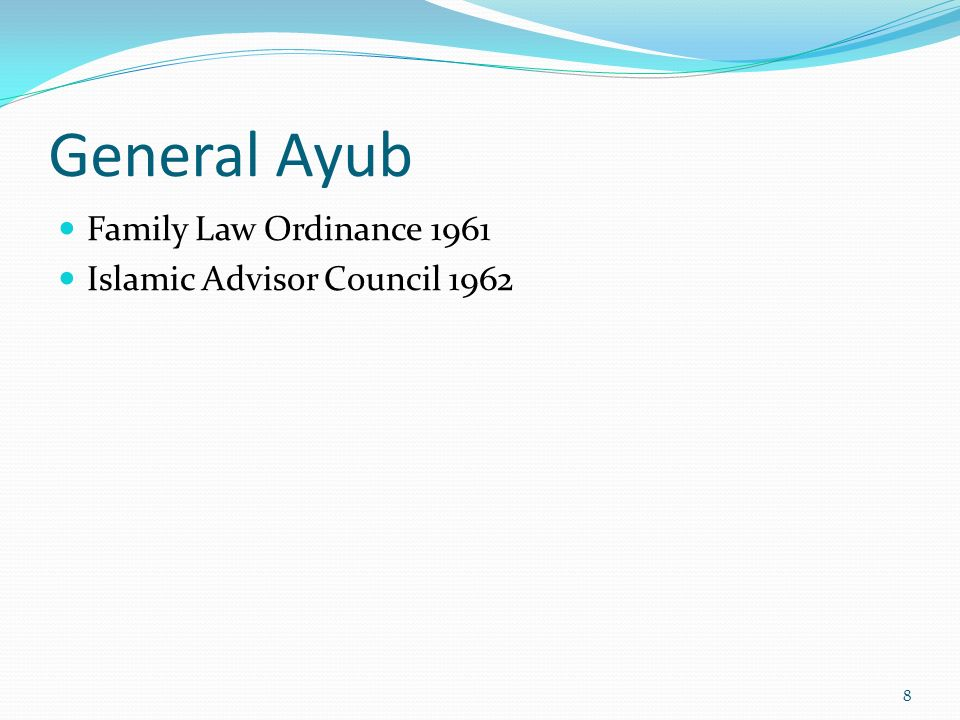General Ayub Family Law Ordinance 1961 Islamic Advisor Council 1962 8