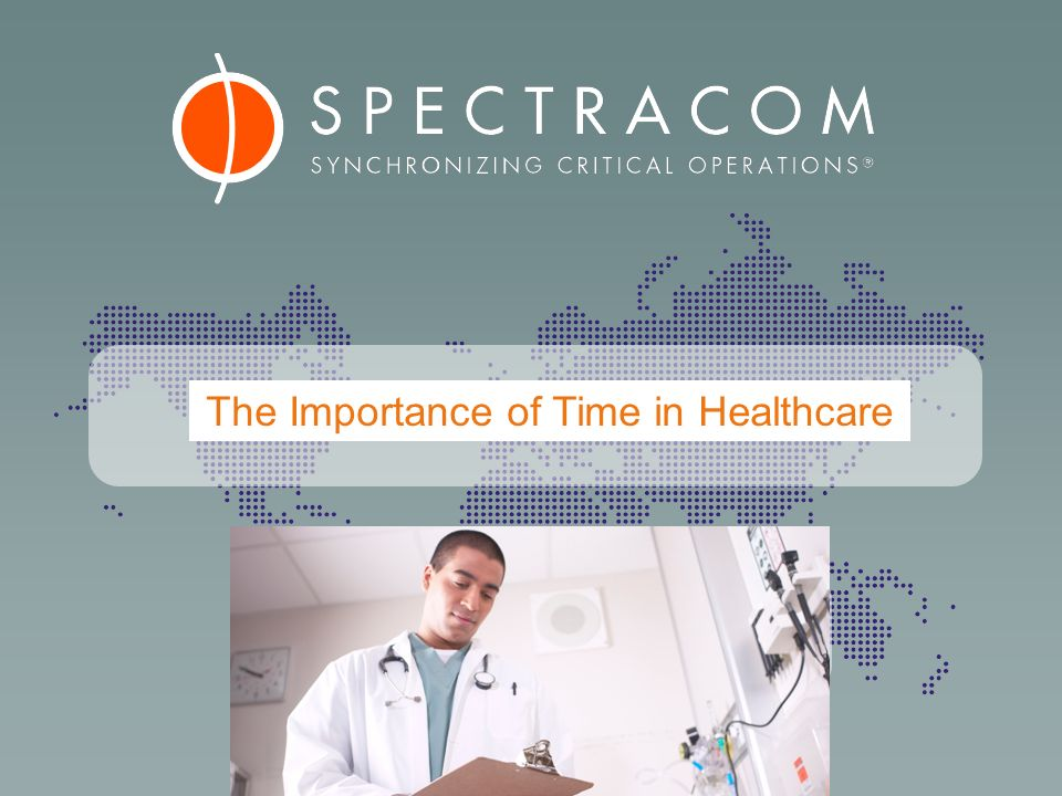 The Importance of Time in Healthcare