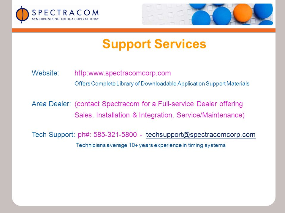 Website:http:www.spectracomcorp.com Offers Complete Library of Downloadable Application Support Materials Area Dealer:(contact Spectracom for a Full-s