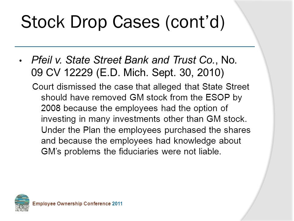 Employee Ownership Conference 2011 Pfeil v. State Street Bank and Trust Co., No.