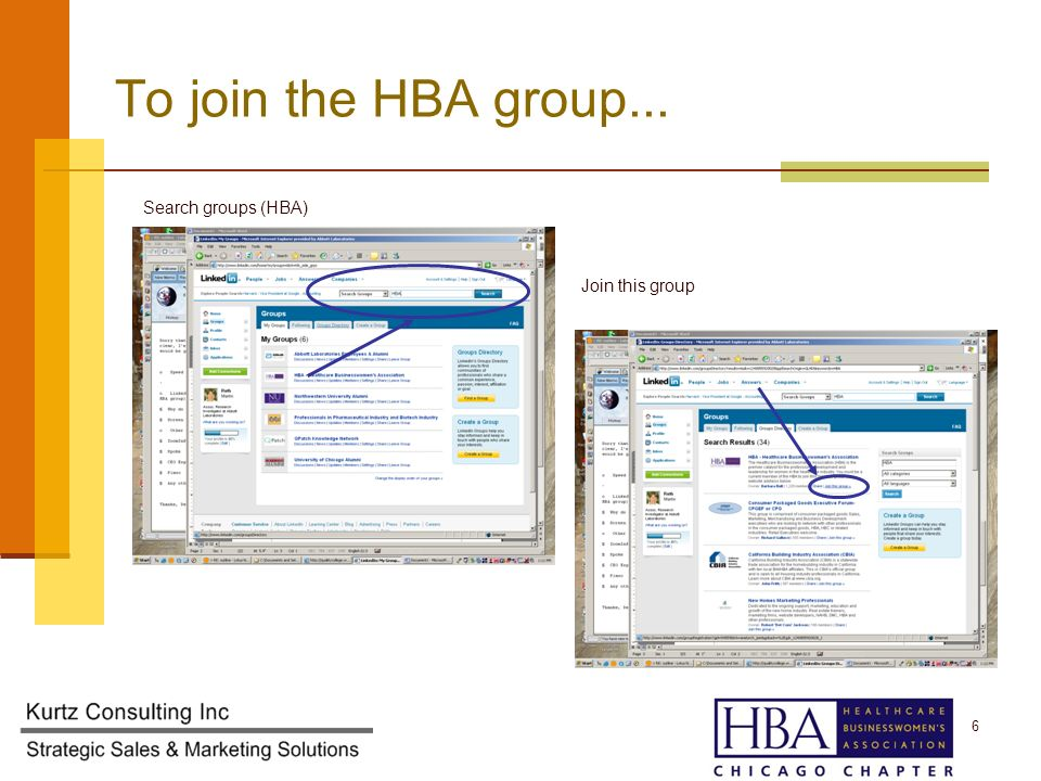 To join the HBA group... Search groups (HBA) Join this group 6