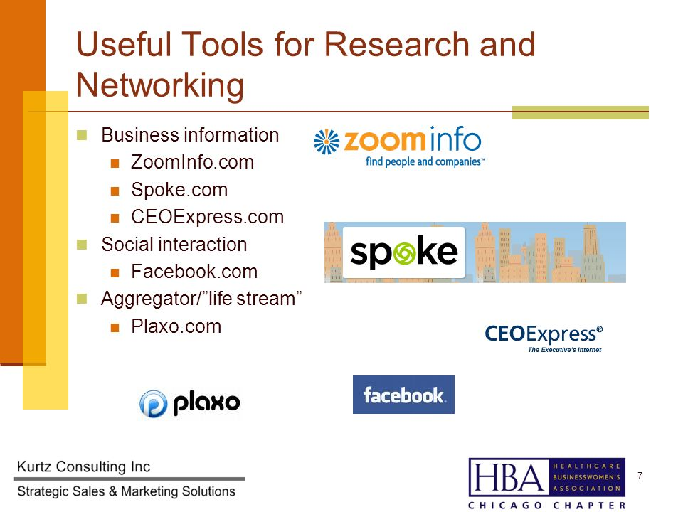 Useful Tools for Research and Networking Business information ZoomInfo.com Spoke.com CEOExpress.com Social interaction Facebook.com Aggregator/life stream Plaxo.com 7