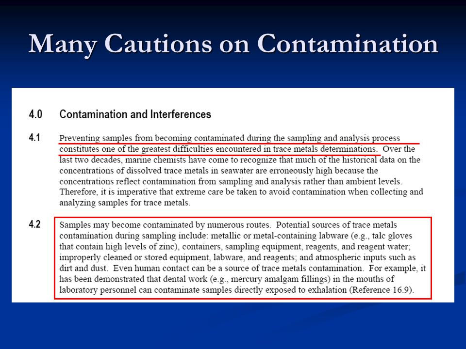 Many Cautions on Contamination