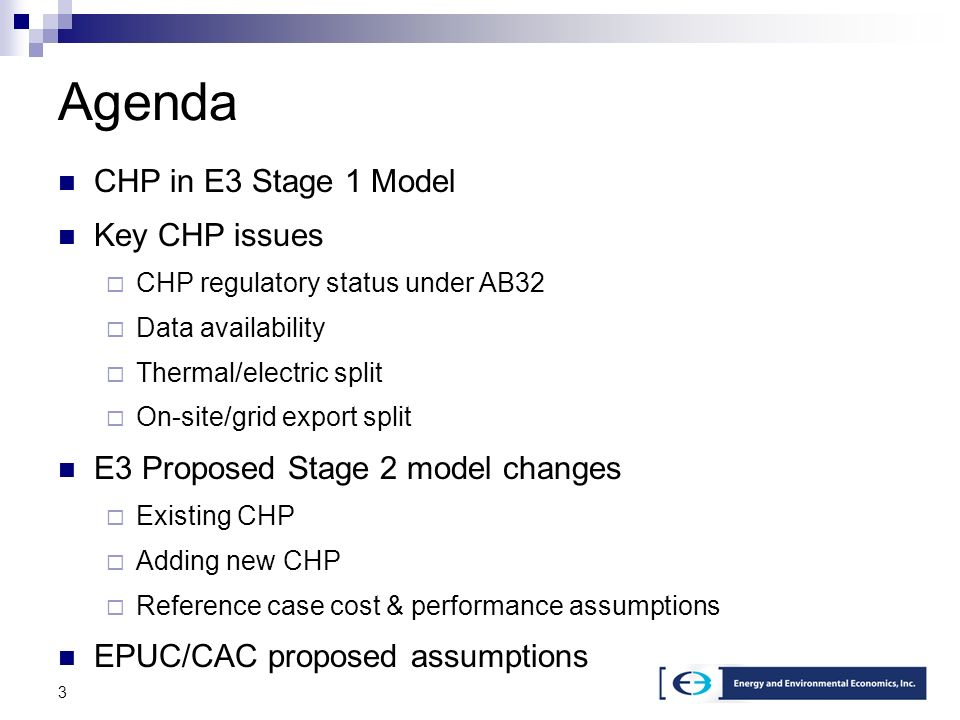4 CHP in Stage 1 Model Stage 1 model contains the CHP units that are in the WECC databases Stage 1 model does not specify CHP generation as a separate category Stage 1 model does not have a way to add new CHP generation Parties requested E3 to add CHP as separate category E3 requested help from parties in identifying CHP units in the WECC databases