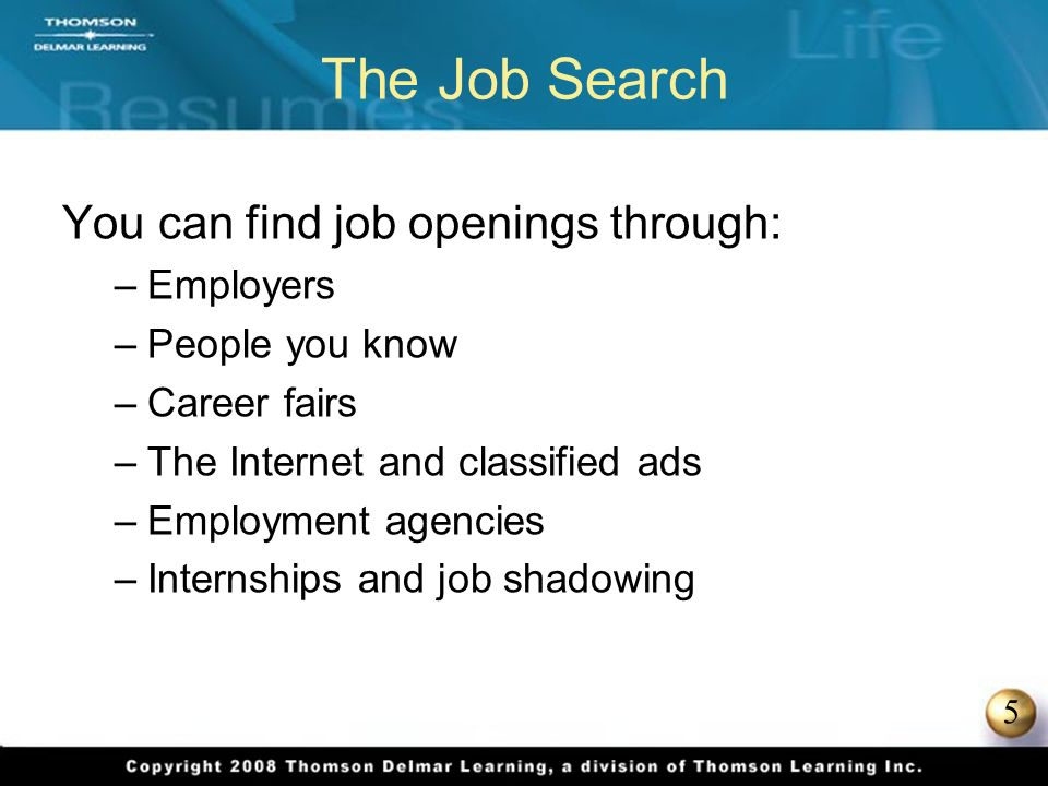 6 Researching Employers For each company that appeals to you, ask questions like: –What does the company produce.