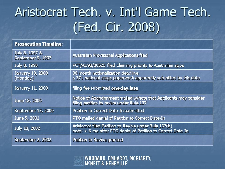 Aristocrat Tech. v. Int'l Game Tech. (Fed. Cir. 2008) Prosecution Timeline: July 8, 1997 & September 9, 1997 Australian Provisional Applications filed