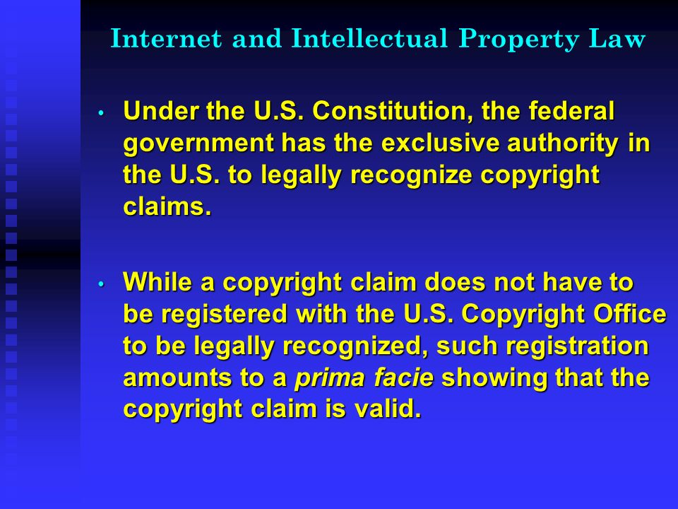 Internet and Intellectual Property Law Under the U.S.