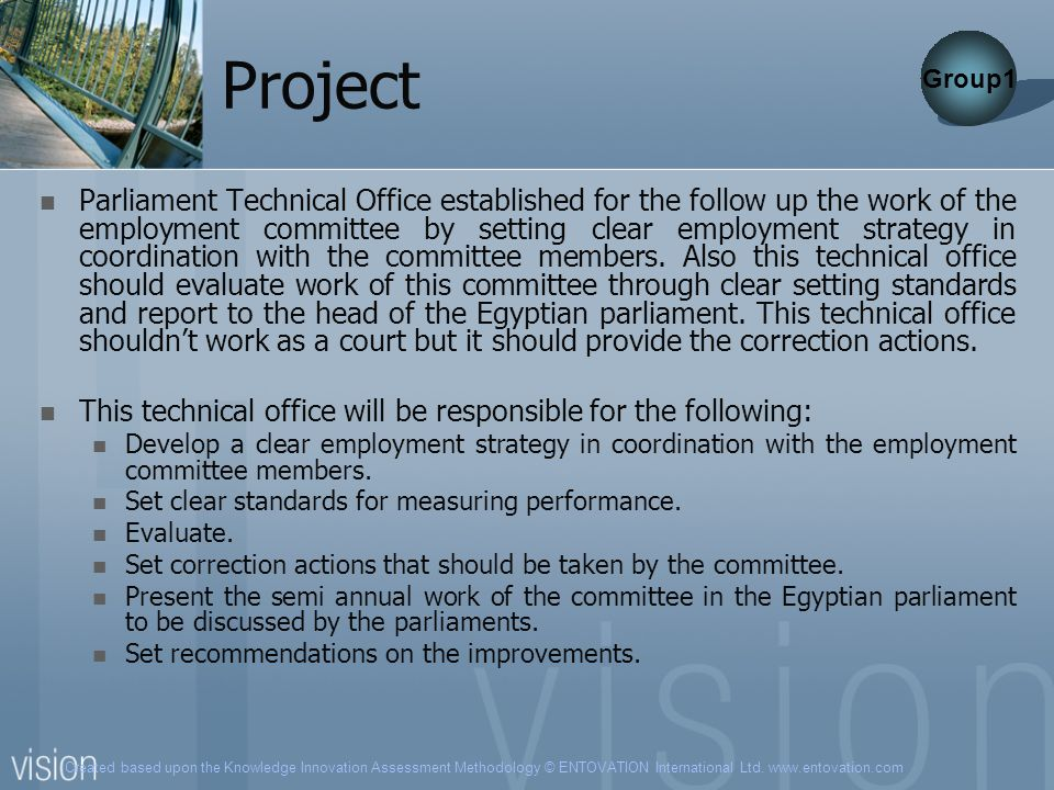 Created based upon the Knowledge Innovation Assessment Methodology © ENTOVATION International Ltd. www.entovation.com Project Parliament Technical Off