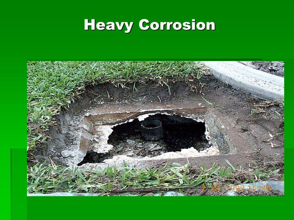Heavy Corrosion