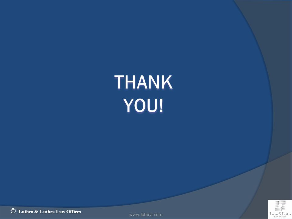 www.luthra.com15 THANKYOU! © Luthra & Luthra Law Offices