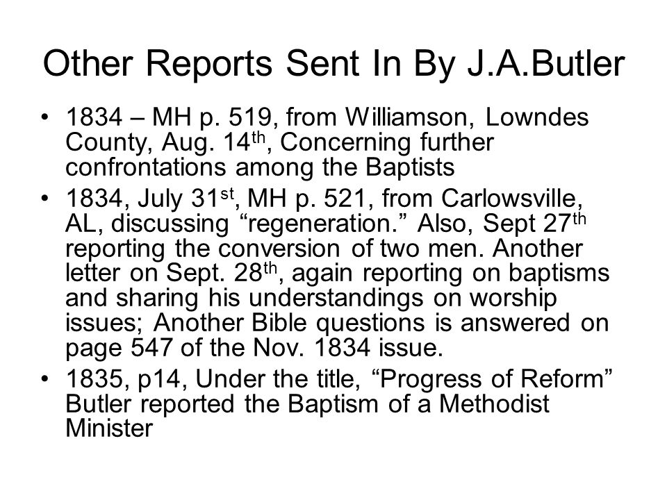 Other Reports Sent In By J.A.Butler 1834 – MH p. 519, from Williamson, Lowndes County, Aug.