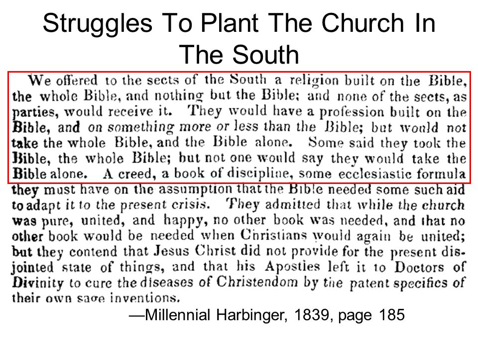 Struggles To Plant The Church In The South Millennial Harbinger, 1839, page 185