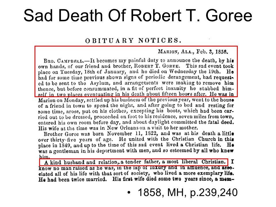 Sad Death Of Robert T. Goree 1858, MH, p.239,240