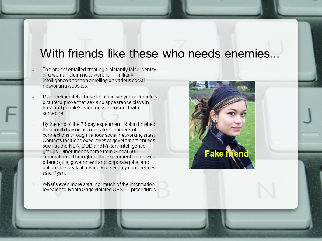 With friends like these who needs enemies...