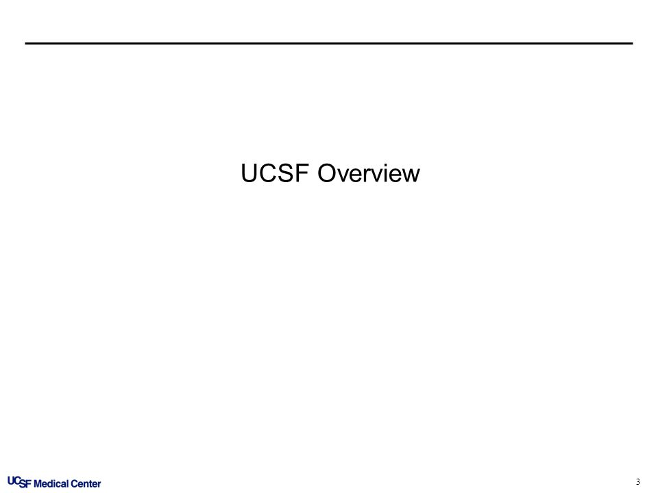 3 UCSF Overview