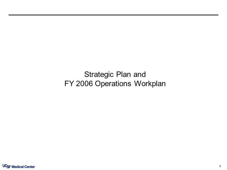 9 Strategic Plan and FY 2006 Operations Workplan