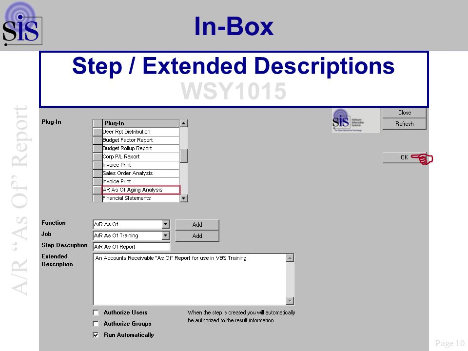 In-Box Step / Extended Descriptions WSY1015 Page 10 A/R As Of Report