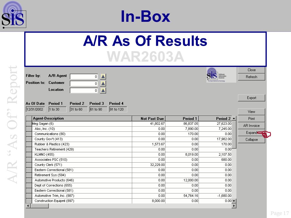 In-Box A/R As Of Results WAR2603A Page 17 A/R As Of Report