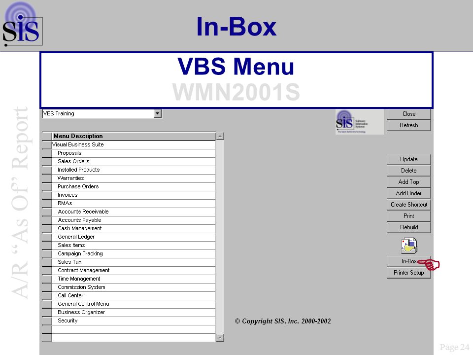 In-Box VBS Menu WMN2001S Page 24 A/R As Of Report