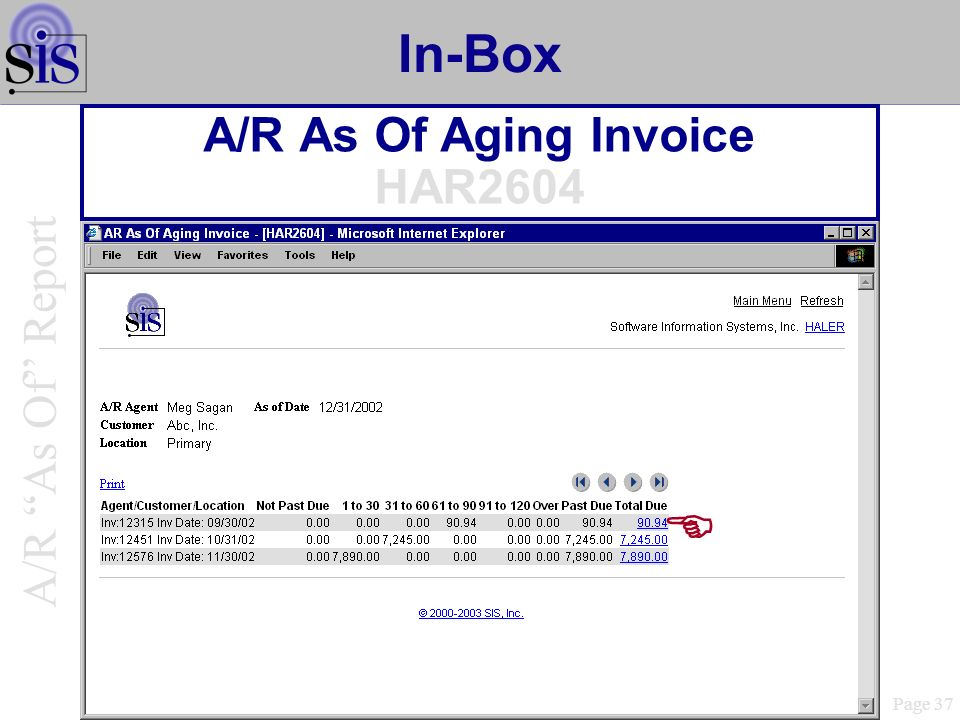 In-Box A/R As Of Aging Invoice HAR2604 Page 37 A/R As Of Report
