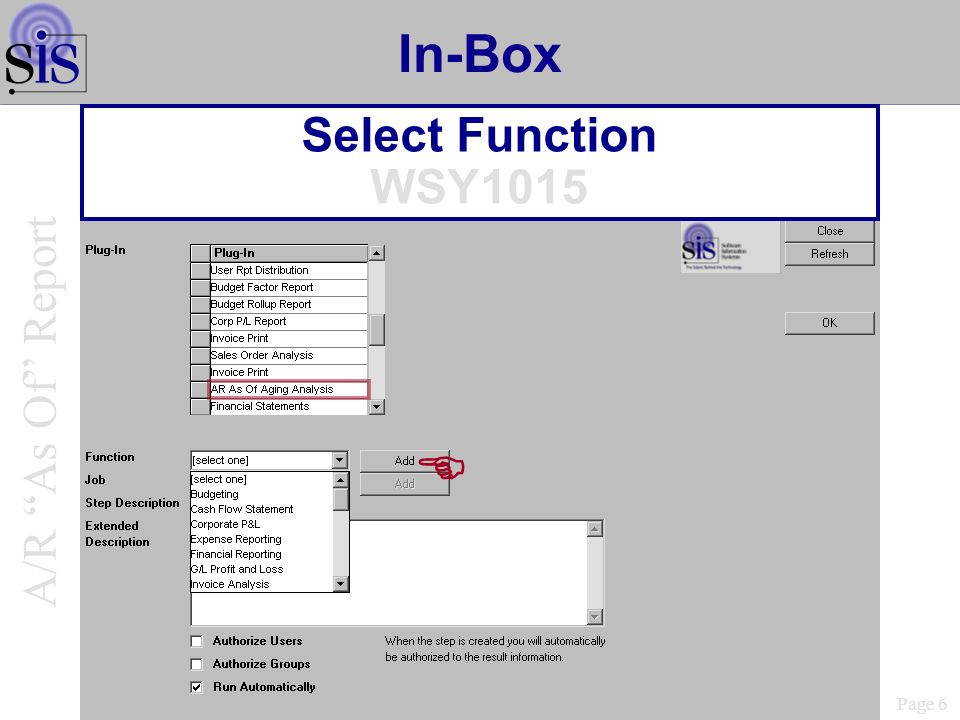 In-Box Select Function WSY1015 Page 6 A/R As Of Report