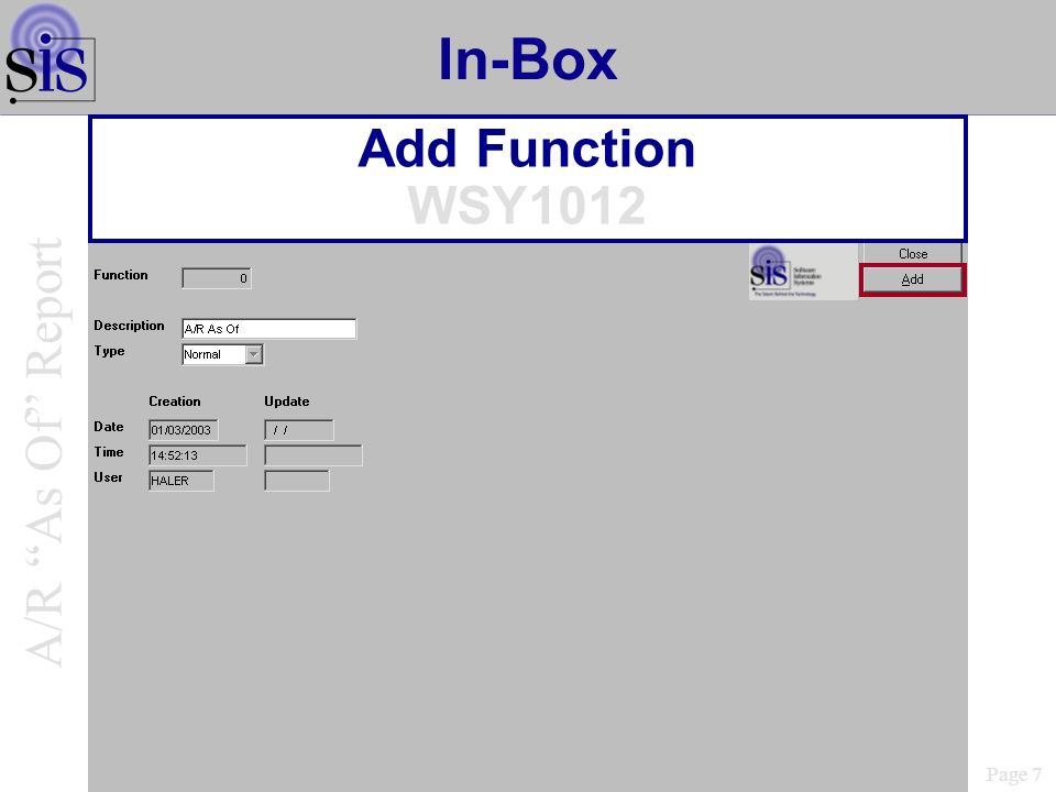 In-Box Add Function WSY1012 Page 7 A/R As Of Report