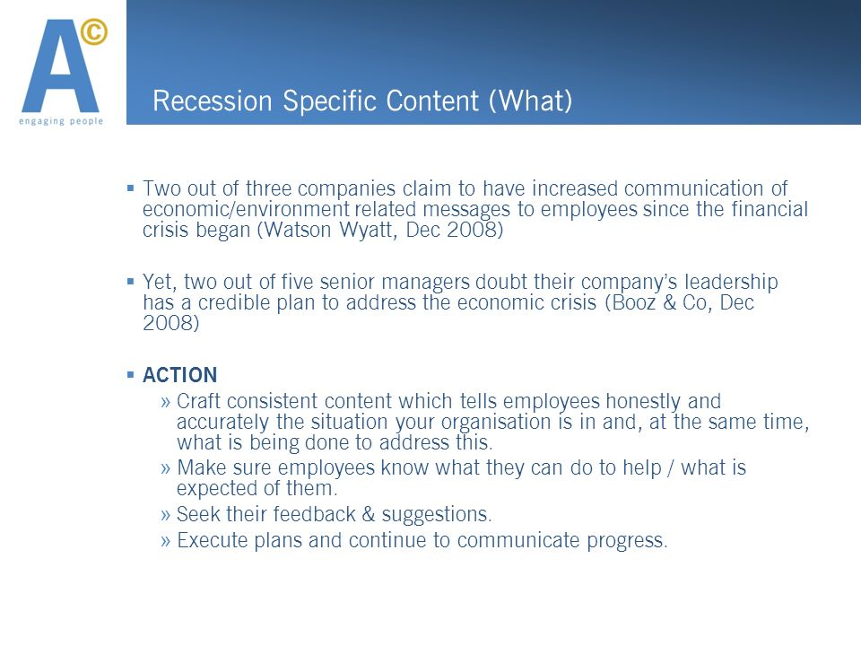 Recession Specific Content (What) Two out of three companies claim to have increased communication of economic/environment related messages to employe