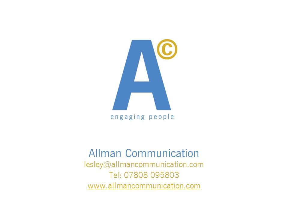 Allman Communication lesley@allmancommunication.com Tel: 07808 095803 www.allmancommunication.com